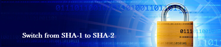 Switch from SHA-1 to SHA-2