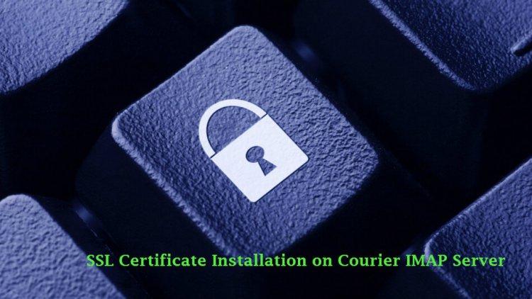 SSL certificate Installation on Courier IMAP Server