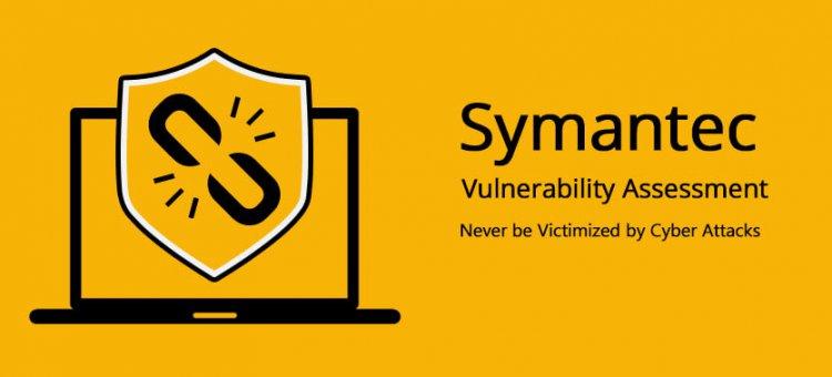 symantec vulnerability assessment
